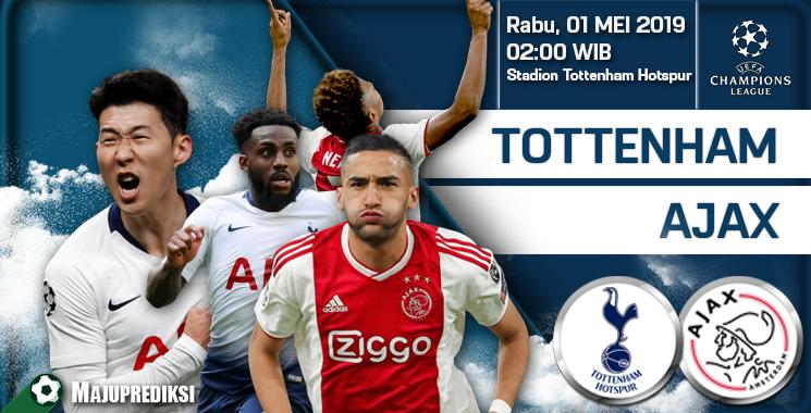 Prediksi Tottenham Hotspur vs Ajax 01 Mei 2019