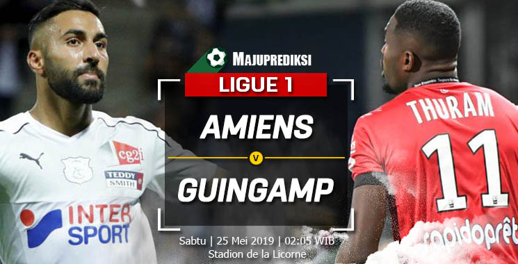Prediksi Amiens Vs Guingamp 25 Mei 2019