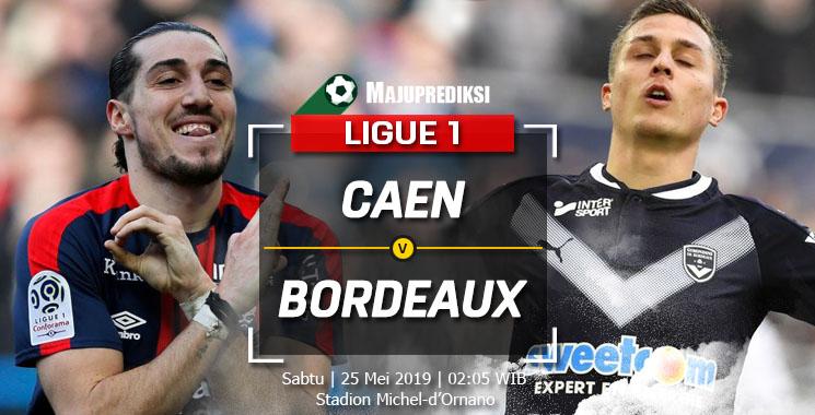 Prediksi Caen vs Bordeaux 25 Mei 2019