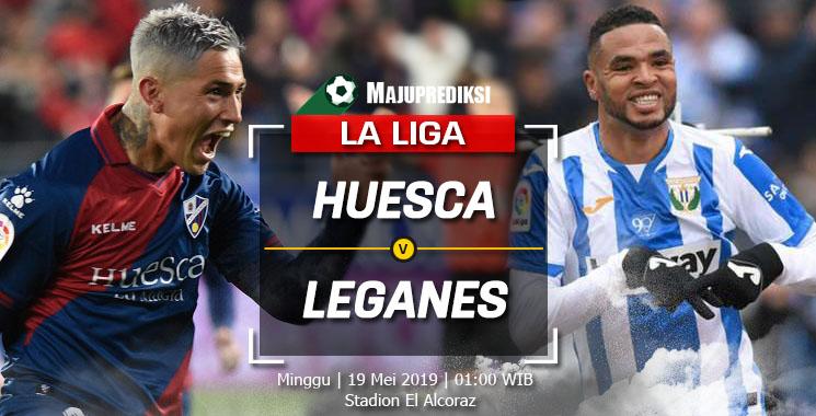 Prediksi Huesca Vs Leganes 19 Mei 2019