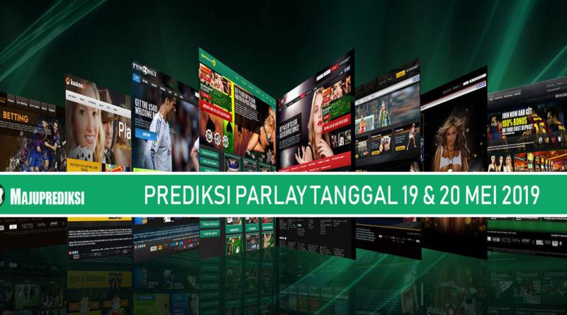 Prediksi Parlay 19 dan 20 Mei 2019