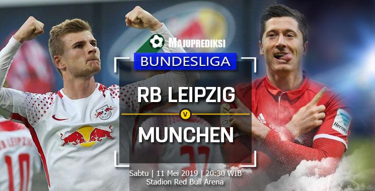 Prediksi RB Leipzig Vs Bayern Munchen 11 Mei 2019