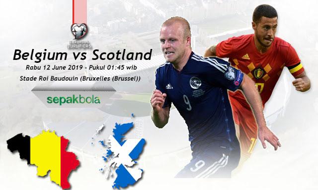 Prediksi Bola Akurat : Belgia vs Skotlandia 12 Juni 2019