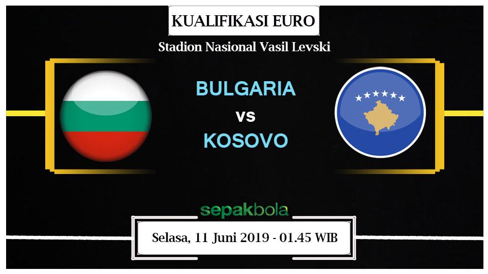 Prediksi Bola Jitu Bulgaria vs Kosovo 11 Juni 2019