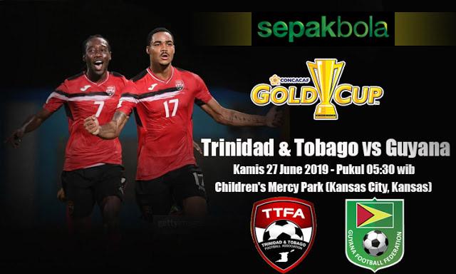 Prediksi Bola Jitu Trinidad & Tobago vs Guyana 27 Juni 2019 CONCACAF