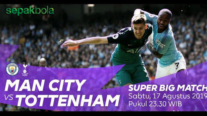 Prediksi Skor Bola Manchester City vs Tottenham, 17 Agustus 2019