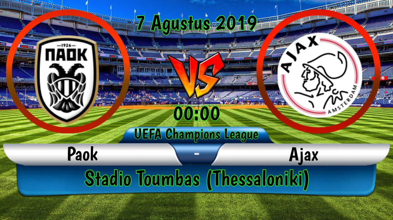 Prediksi Skor Bola PAOK Saloniki vs Ajax 07 Agustus 2019