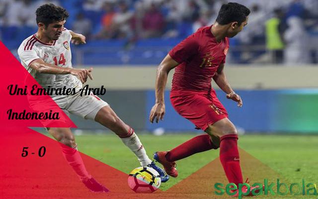 Hasil Pertandingan UAE vs Indonesia : Skor Akhir 5 - 0