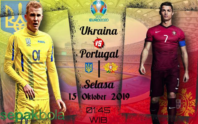 Prediksi Skor Bola Ukraina vs Portugal 15 Oktober 2019